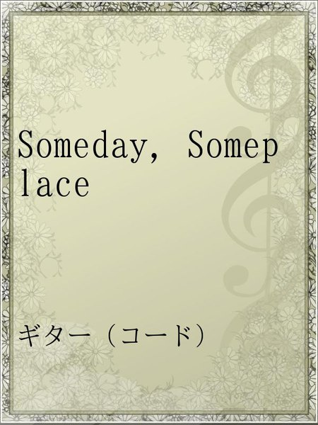 Someday,Someplace
