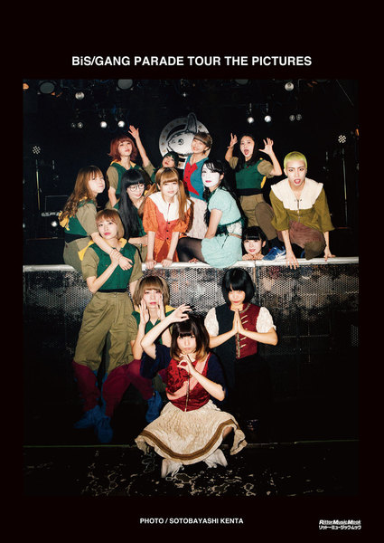BiS/GANG PARADE TOUR THE PICTURES ドキュメンタリー写真集