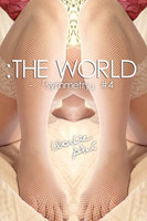 :THE WORLD - 「symmetry」 #4