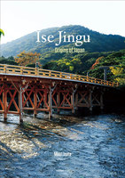 Ise Jingu and the Origins of Japan