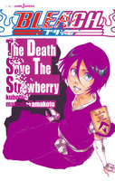 BLEACH The Death Save The Strawberry
