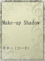 Make-up Shadow