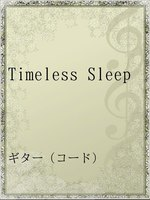 Timeless Sleep