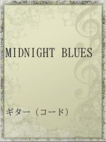 MIDNIGHT BLUES