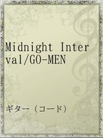 Midnight Interval/GO-MEN