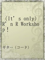 (It's only)R'n R Workshop!