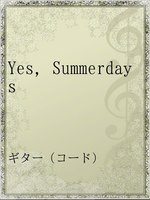 Yes,Summerdays