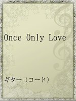 Once Only Love