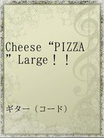 "Cheese""PIZZA""Large!!"