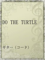 DO THE TURTLE