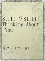 Still ?Still Thinking About You-