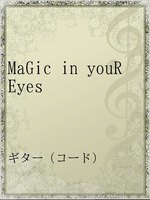 MaGic in youR Eyes