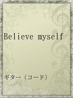 Believe myself