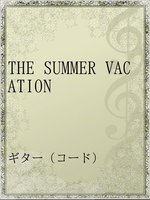 THE SUMMER VACATION