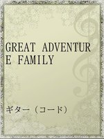 GREAT ADVENTURE FAMILY