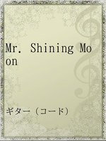 Mr. Shining Moon