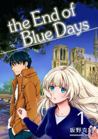 the End of Blue Days - 漫画