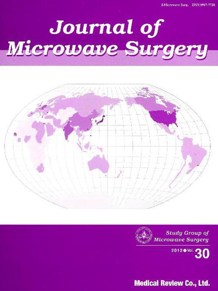 Journal of Microwave Surgery Vol.30(2012)