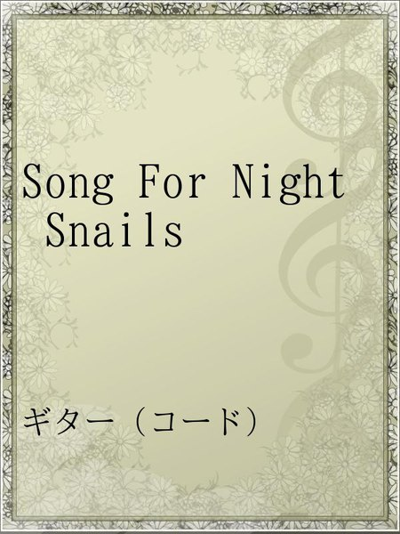 Song For Night Snails