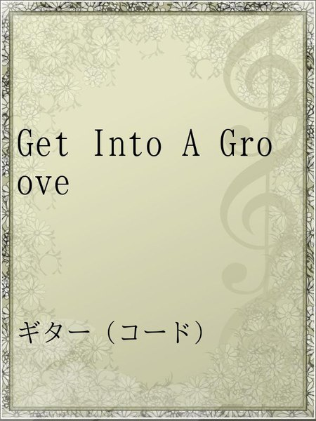 Get Into A Groove
