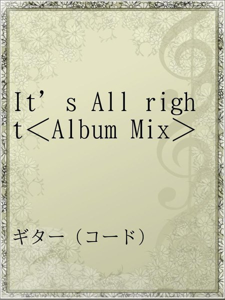 It's All right<Album Mix>
