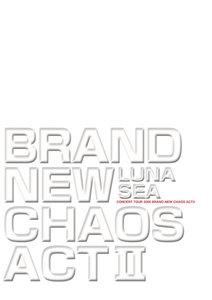 BRAND NEW CHAOS ACT II