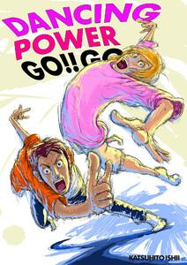 DANCING POWER GO!! GO!!