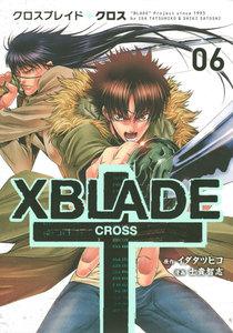 XBLADE + ―CROSS― 6巻