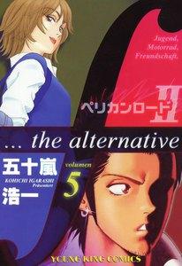 ペリカンロードII F…the alternative 5巻