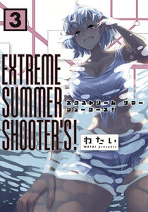 EXTREME SUMMER SHOOTER'S!