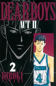 DEAR BOYS ACT II 2巻