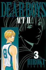 DEAR BOYS ACT II 3巻
