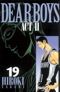 DEAR BOYS ACT II 19巻