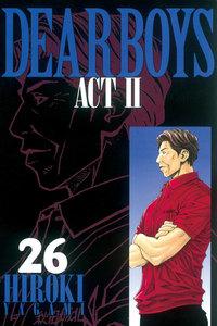 DEAR BOYS ACT II 26巻
