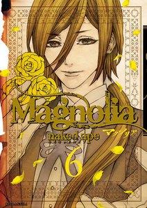 Magnolia 6巻