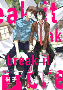 break it ep.6