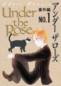 Under the Rose 番外編