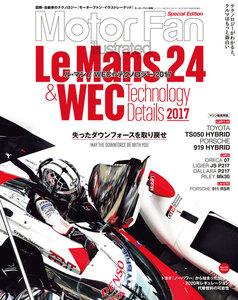 Motor Fan illustrated 特別編集 ル・マン/WECのテクノロジー 2017