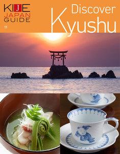 KIJE JAPAN GUIDE vol.11 Discover Kyushu スペシャル版