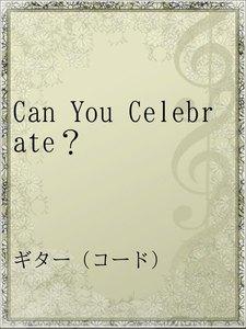 Can You Celebrate?