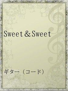 Sweet&Sweet