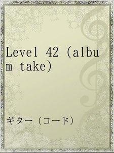 Level 42 (album take)