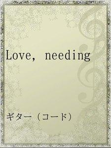 Love,needing