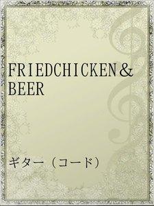 FRIEDCHICKEN&BEER