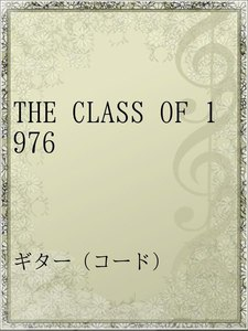 THE CLASS OF 1976
