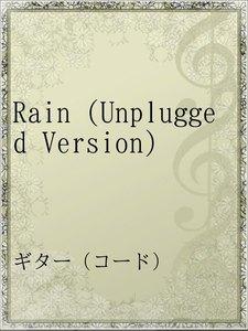 Rain (Unplugged Version)
