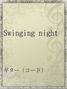 Swinging night