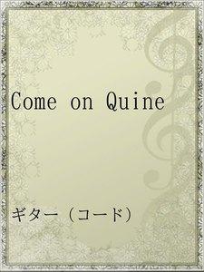 Come on Quine
