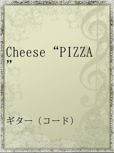 """Cheese""""PIZZA"""""""