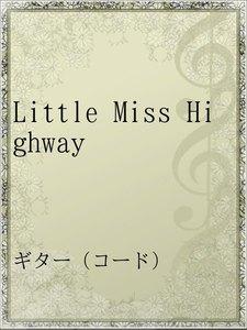 Little Miss Highway